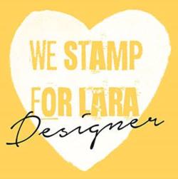 We stamp for lara designer
